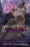 Abigail Jones - Grace Callaway