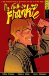 My Faith in Frankie #4 - Mike Carey, Sonny Liew