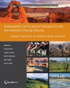 Assessment of Climate Change in the Southwest United States: A Report Prepared for the National Climate Assessment (NCA Regional Input Reports) - Angela Jardine, Robert Merideth, Mary Black, Sarah Leroy, Gregg Garfin