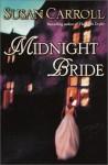 Midnight Bride - Susan Carroll