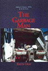 The Garbage Man - Keith Gray