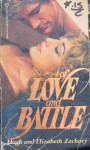 Of Love and Battle - Hugh Zachary, Elizabeth Zachary