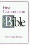 First Communion Bible-NABRE-Saint Joseph - Catholic Book Publishing Corp.