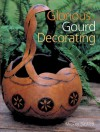 Glorious Gourd Decorating - Mickey Baskett