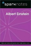 Albert Einstein (SparkNotes Biography Guide Series) - SparkNotes Editors