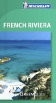 Michelin Green Guide French Riviera - Michelin Travel Publications