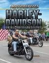 Harley-Davidson: An All-American Legend - Greg Roza