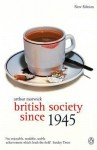 British Society Since 1945 (Social History of Britain) - Arthur Marwick, John Ciardi