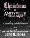 Christmas in Amityville: A Haunting Holiday Novella - John G. Jones
