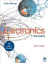 Electronics: A First Course - Owen Bishop