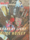 Grave of Light: New and Selected Poems, 1970-2005 (Wesleyan Poetry Series) - Alice Notley