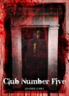 CLUB NUMBER FIVE (Immortal Blood) - Jennifer Loiske, Eveliina Tommola