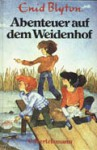 Abenteuer auf dem Weidenhof - Enid Blyton, Joana York, Thomas Jeier, Rolf Stephan, Gerlinde Doerfler