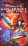 Mysteries of Strange Appearances From Beyond - Phyllis Raybin Emert