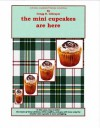 The Mini Cupcakes Are Here - Gregg R. Gillespie