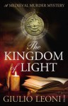 The Kingdom of Light. Giulio Leoni - Leoni, Shaun Whiteside