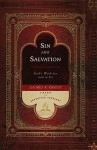 Sin and Salvation: God's Work for and in Us - George R. Knight
