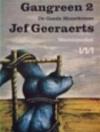 Gangreen 2: De goede moordenaar - Jef Geeraerts