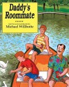 Daddy's Roommate (Turtleback School & Library Binding Edition) - Michael Willhoite