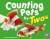 Counting Pets by Twos - Rebecca Fjelland Davis