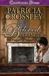 Beloved Stranger - Patricia Crossley