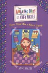 Every Cloud Has a Silver Lining (Amazing Days of Abby Hayes (Tb)) - Anne Mazer, Monica Gesue