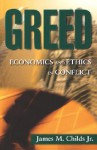 Greed - James M. Childs