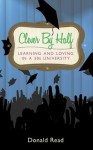 Clever by Half: Learning and Loving in a 50's University - Donald Read