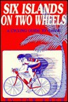 Six Islands on Two Wheels: A Cycling Guide to Hawaii - Tom Koch