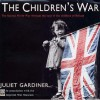 The Children's War - Juliet Gardiner