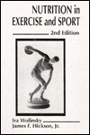 Nutrition in Exercise and Sport - Ira Wolinsky, James F. Hickson Jr.