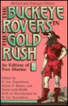 Buckeye Rovers In Gold Rush: An Edition Fo Two Diaries - H. Lee Scamehorn, Edwin P. Banks, Jamie Lytle-Webb