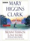 Mount Vernon Love Story: A Novel of George and Martha Washington - Linda Emond, Mary Higgins Clark