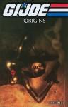 G.I. Joe: Origins Vol. 3 - J.T. Krul, Marc Andreyko, Scott Beatty, Ben Templesmith, Shannon Gallant, Klaus Scherwinski