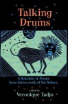 Talking Drums: A Selection of Poems from Africe south of the Sahara - Véronique Tadjo, Veronique Tadjo