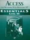 Access for Windows 95: Level III - John M. Preston, Robert L. Ferrett