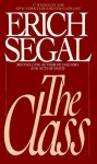 La Promocion/The Class (Spanish Edition) - Erich Segal