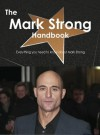 The Mark Strong Handbook - Everything You Need to Know about Mark Strong - Emily Smith