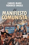 El manifiesto comunista - Karl Marx, Friedrich Engels