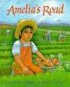Amelia's Road (School) - Linda Jacobs Altman