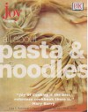 All About Pasta And Noodles (Joy Of Cooking) - Marion Rombauer Becker, Ethan Becker