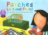 Patches: Lost And Found - Steven Kroll, Barry Gott