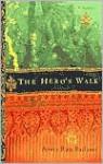 The Hero's Walk - Anita Rau Badami