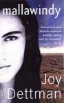Mallawindy: A Mallawindy Novel 1 - Joy Dettman