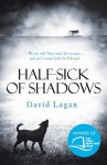 Half-Sick Of Shadows - David Logan