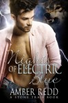 Nights of Electric Blue (Stone Trail Series) - Amber Redd