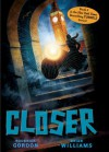 Closer - Roderick Gordon, Brian Williams