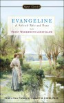 Evangeline and Selected Tales and Poems - Henry Wadsworth Longfellow, Horace Gregory, Edward M. Cifelli