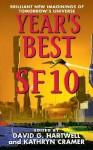 Year's Best SF 10 - David G. Hartwell, Kathryn Cramer, Bradley Denton, Gregory Benford, Glenn Grant, Terry Bisson, Pamela Sargent, Gene Wolfe, Ken Liu, Ray Vukcevich, Janeen Webb, Jack McDevitt, Robert Reed, Matthew Hughes, Jean-Claude Dunyach, James Stoddard, Liz Williams, James Patrick Kel