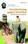 Verschwörung gegen Hannibal : [ein Ratekrimi aus der Römerzeit] - Fabian Lenk